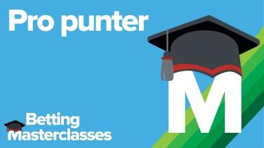 Betting Masterclass Pro punter 17th March